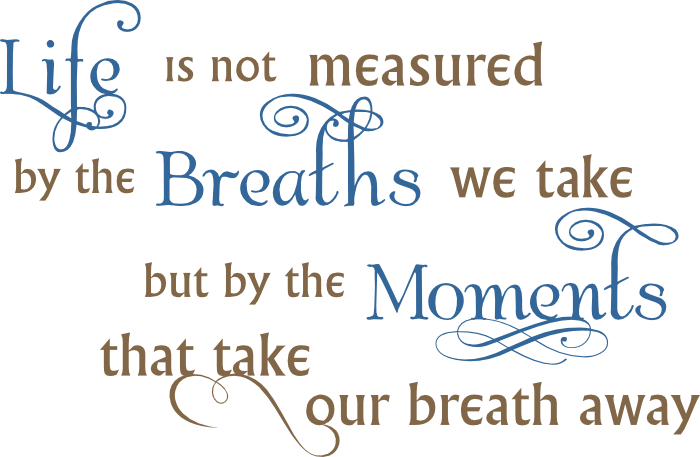 Life Breath Moments word art svg | Images By Heather M's Blog