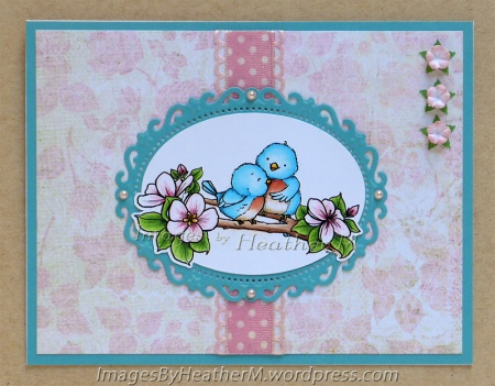 "HeatherM using From The Heart Stamps ""Apple Blossom Birds"" digi"