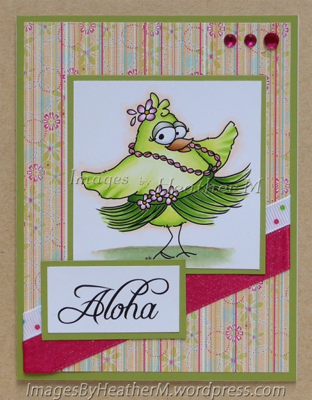 "HeatherM using From the Heart Stamps ""Birdbrain Hula Chick"" digi and sentiment."